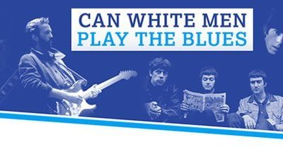Can White Men Play The Blues