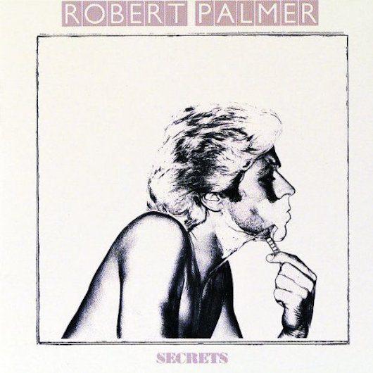 ロバート・パーマー過渡期のアルバム『Secrets』