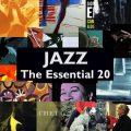 ジャズへの旅を始める為の最初の20枚