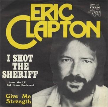 エリック・クラプトン唯一の全米1位シングルは、ボブ・マーリー「I Shot The Sheriff」のカバー