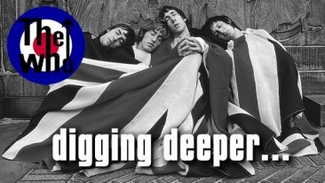 ザ・フーを掘り下げる – Digging Deeper –