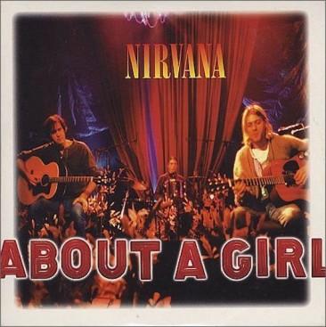 全米ラジオチャートでニルヴァーナ史上最高位を記録した「About A Girl」