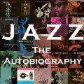 ジャズ100年の歴史を彩る100曲