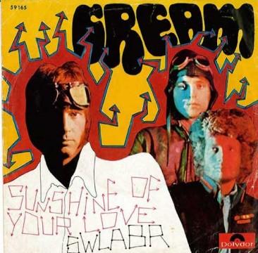 クリーム初の全米ヒットとなり、その影響で本国でもヒットした「Sunshine Of Your Love」