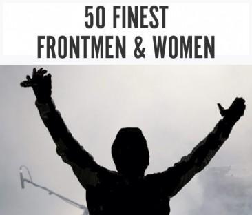 史上最高のフロントマンとフロントウーマン50名