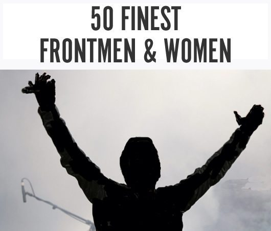 Finest Frontmen and Women