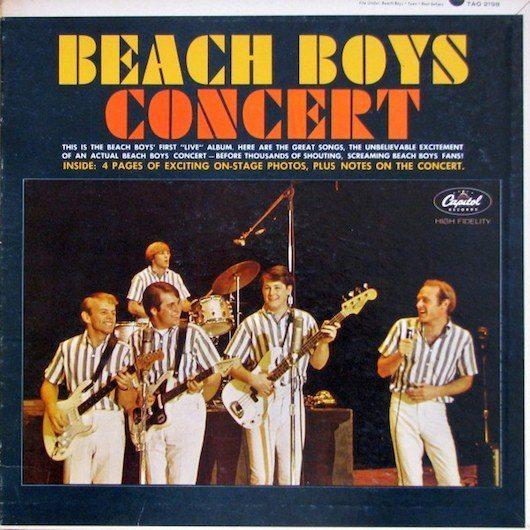"""ビーチ・ボーイズの初であり""""ほぼ唯一""""の全米アルバム1位はライブ盤『Beach Boys Concert』"""