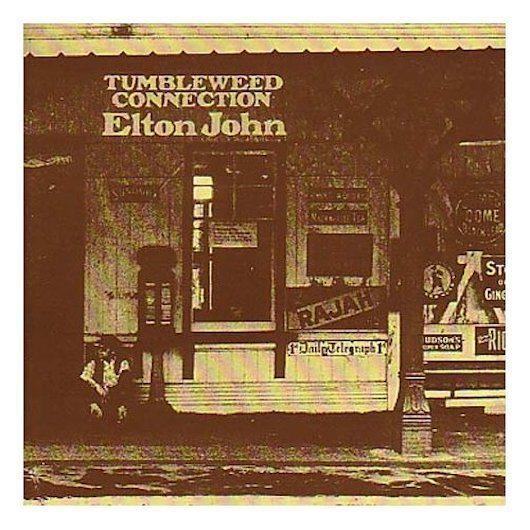 """""""見事なまでに圧倒的なアルバム"""" エルトン・ジョンの『Tumbleweed Connection』"""