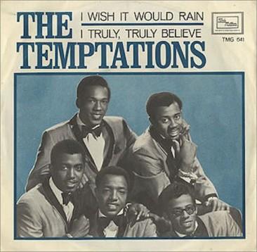 後に多くの人がカバーしたテンプテーションズの「I Wish It Would Rain」