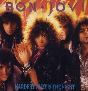 The Hardest Part Is The Night Bon Jovi