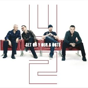 U2 Get On Your Boots