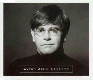 Believe Elton John