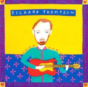 リチャード・トンプソン、1991年の6枚目となるソロ・アルバム『Rumor And Sigh』
