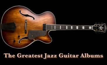 最高のジャズ・ギター・アルバム