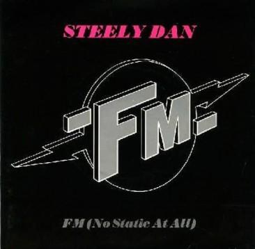 『Aja』の後に発売されたスティーリー・ダンの「FM (No Static At All)」