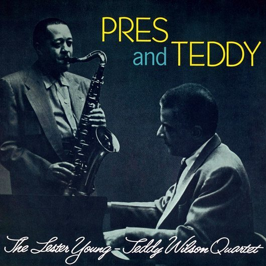 """""""必ずスウィングを聴き取ることができる""""レスター・ヤングとテディ・ウィルソンの『Pres and Teddy』"""