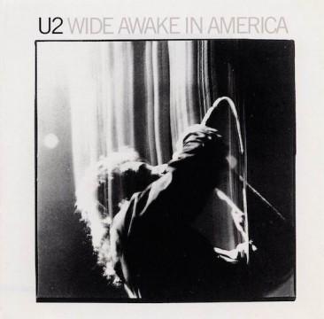 U2が1985年にアメリカを目覚めさせる(Wide Awake)