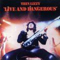"""プロデューサーがその制作の苦労話と裏話を語るシン・リジィの名""""ライヴ""""盤『Live and Dangerous』"""