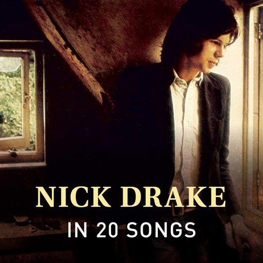 ニック・ドレイクの20曲:煙の向こうにいた苦悩した天才