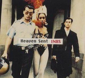 Heaven Sent INXS