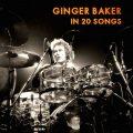 ジンジャー・ベイカーの20曲:ロック界の初のスター・ドラマー