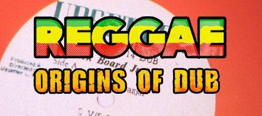 レゲエ:ダブの起源、キング・タビーと初のダブ・アルバム