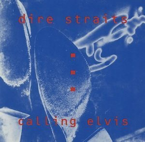 Dire-Straits-Calling-Elvis