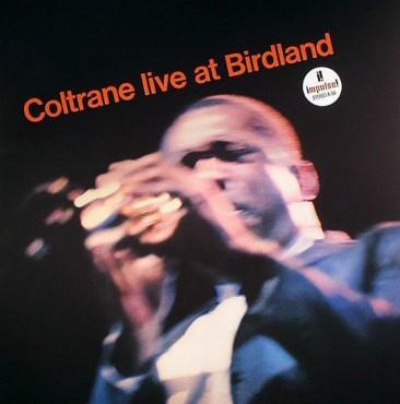 コルトレーンの作品中、総合的に最高のアルバム『Live at Birdland』