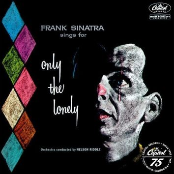 Frank Sinatra Sings For Only The Lonely With Logo - 530