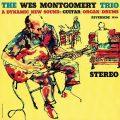 ウェス・モンゴメリー・トリオ『The Wes Montgomery Trio』:素晴らしい作品の数々の根源