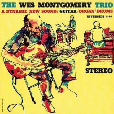 reDiscover:素晴らしい作品の数々の根源、ウェス・モンゴメリー・トリオ『The Wes Montgomery Trio』