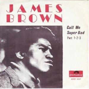 jamesbrown-call me super bad