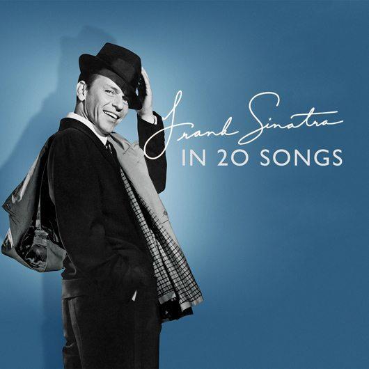 フランク・シナトラの20曲:史上最高のポップ・シンガー