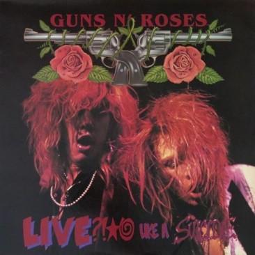 reDiscover:ガンズ・アンド・ローゼズ『Live ?!*@ Like A Suicide』