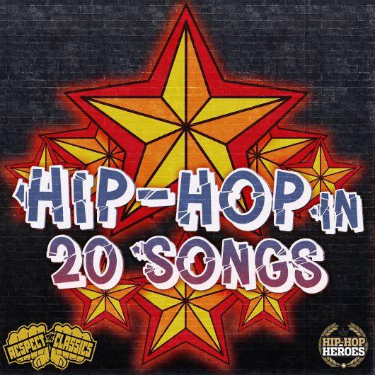 ヒップホップの20曲:70年代から続く歴史の道しるべ