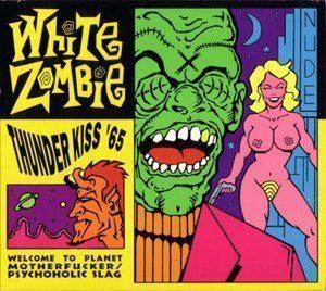Rob Zombie Thunder Kiss 65 Single Cover