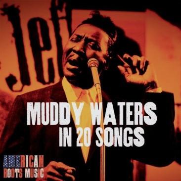 マディ・ウォーターズの20曲
