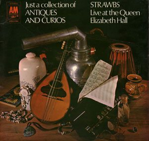 The Strawbs Just A Collection Of Antiques And Curios Album Cover