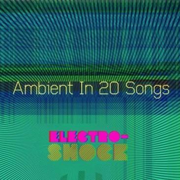 アンビエント・ミュージックの20曲