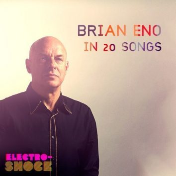 Brian Eno In 20 Songs