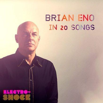 Brian Eno In 20 Songs