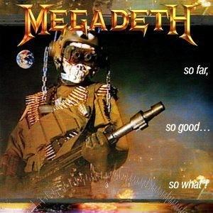Megadeth So Far So Good So What Album Cover - 300