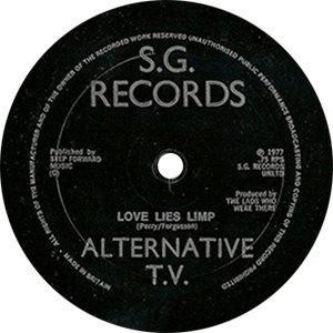 Alternative TV Love Lies Limp Single Label - 300