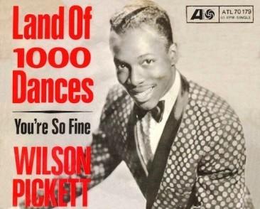 ウィルソン・ピケットを含む「Land Of 1,000 Dances / ダンス天国」の変遷
