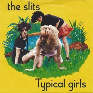 The Slits Typical Girls Single Cover - 300