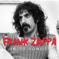 フランク・ザッパの20曲:完璧な狂気と熟練の技