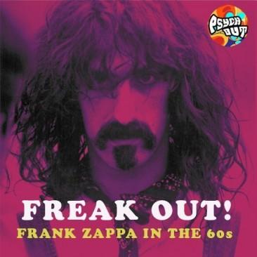 60年代のフランク・ザッパ:サイケ風の皮肉屋が残した作品たち