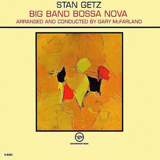 reDiscover :スタン・ゲッツ『Big Band Bossa Nova』