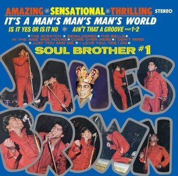 reDiscover:ジェームス・ブラウン『It's A Man's Man's Man's World』