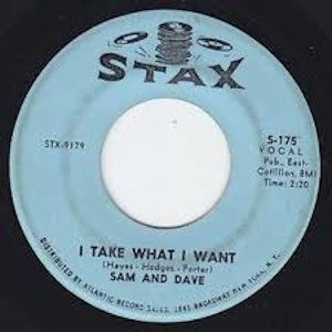 Sam & Dave I Take What I Want